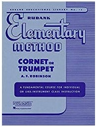 The Rubank Elementary Method for Cornet or Trumpet